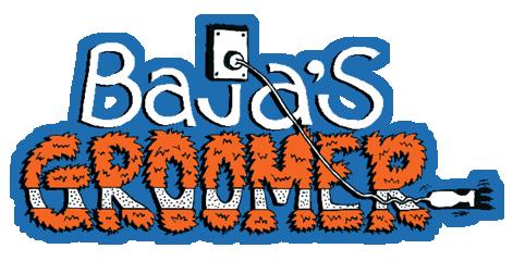 Baja's Groomer